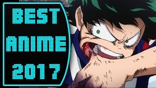 Best Anime of 2017 - Recommendations (Rant Cafe #55)