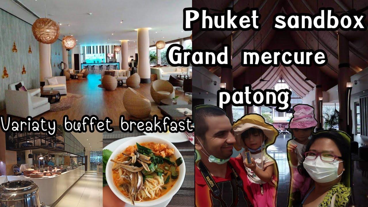 Grand mercure patong. August 2021. Phuket sandbox.