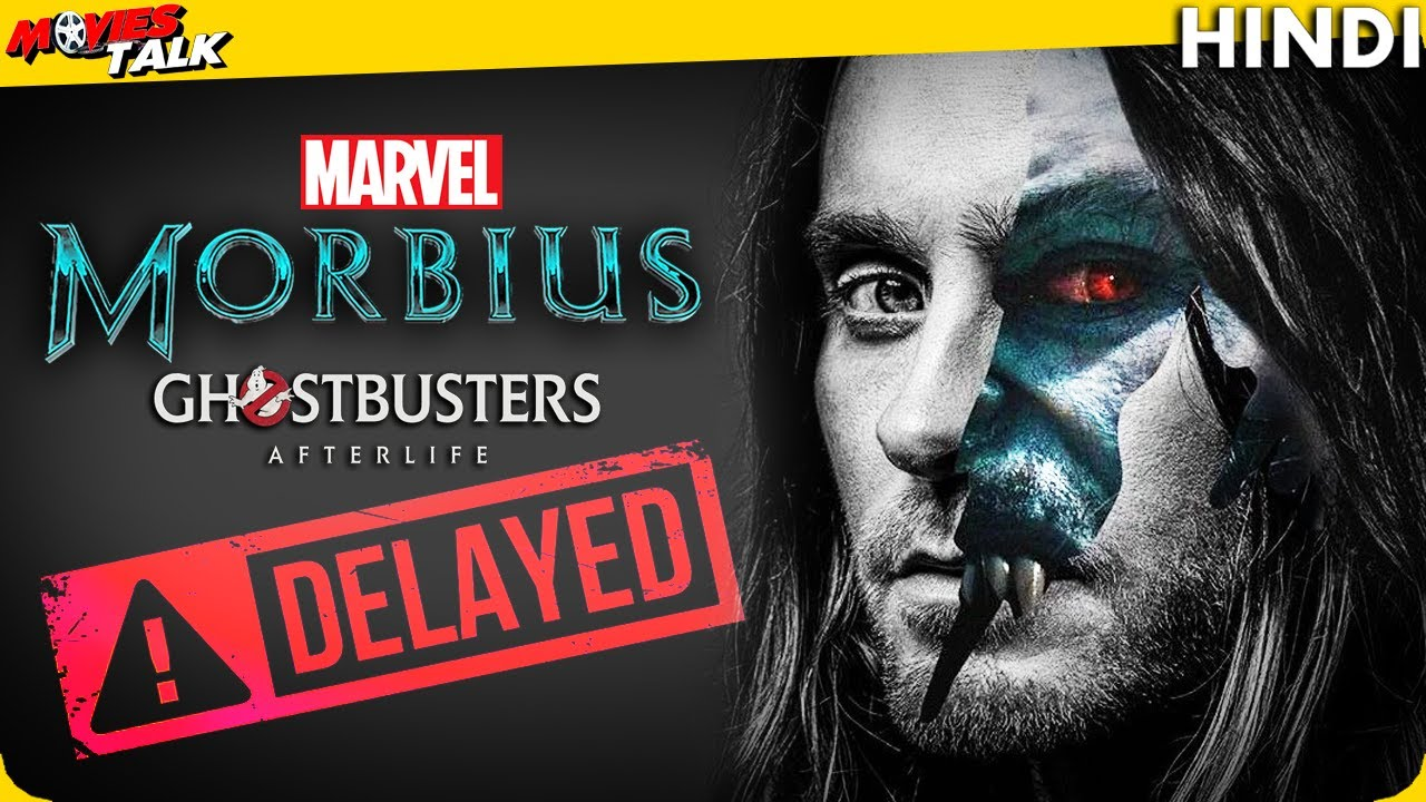 Sony Pictures DELAYED Morbius & More Film Release Dates [Explained In HIndi]