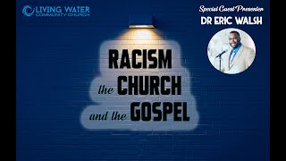 Dr Eric Walsh - Of Love and Revolution (A Christian Response to Injustice)