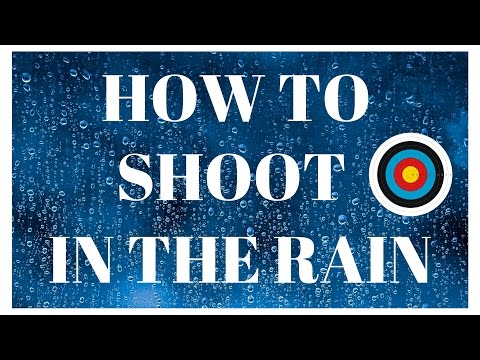 Archery How To Shoot In The Rain Jimi Ellis