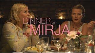 Dinner mit Mirja: Die Wahrheit über Männer