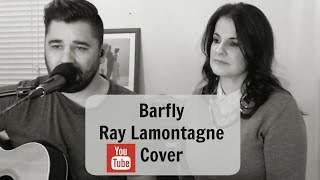 Barfly - Ray LaMontagne Acoustic Cover (Dan Robinson)