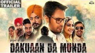 DAKUAAN DA MUNDA MOVIE - (Official Trailer) DEV KHAROUD || New Punjabi movie 2018