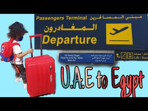 UAE to Egypt  Goodbye U.A.E  Hello Egypt