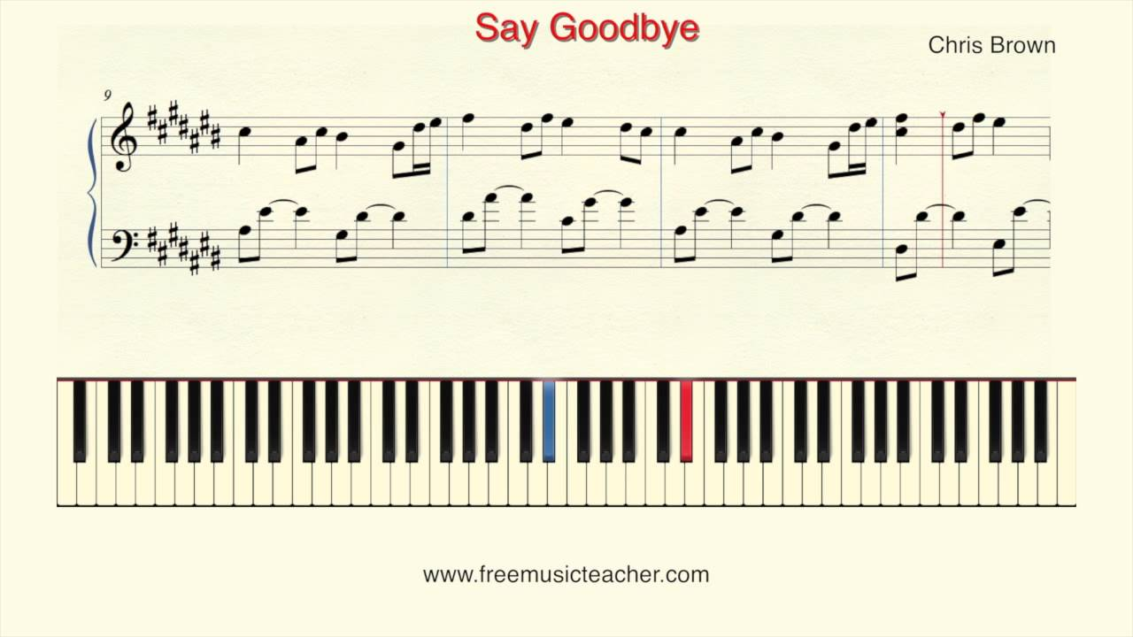 "How To Play Piano: Chris Brown ""Say Goodbye"" Piano"