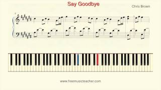 "How To Play Piano: Chris Brown ""Say Goodbye"" Piano Tutorial by Ramin Yousefi"