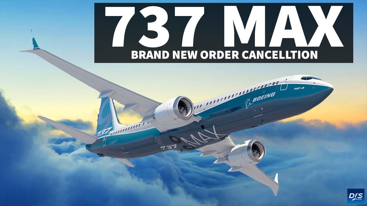 Huge New 737 MAX Order Cancellation