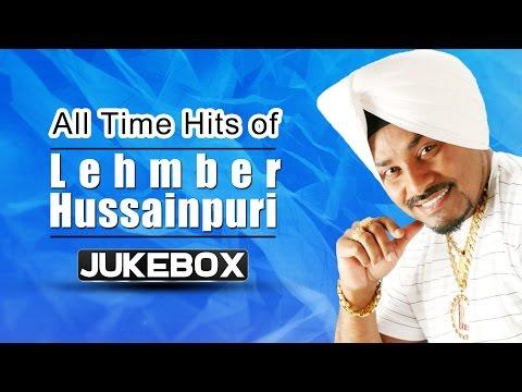 Top 10 Best of Lehmber Hussainpuri Songs- All Time Hits - Non Stop Punjabi Songs