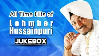 Top 10 Best of Lehmber Hussainpuri Songs- All Time Hits - Non Stop Punjabi Songs