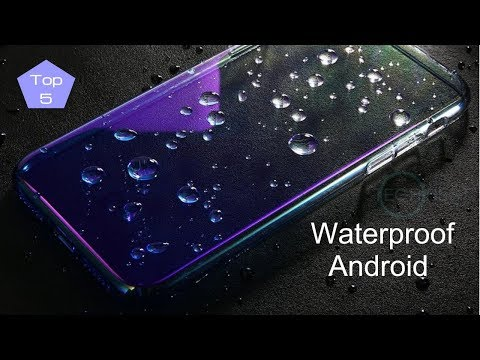 Best IP68 Waterproof ANDROID Phones (2018) - Top 5