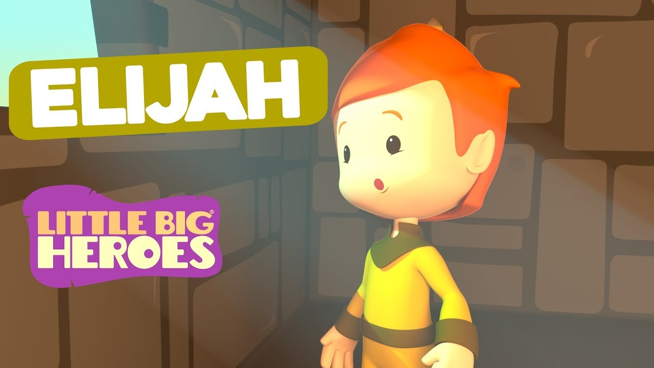 Elijah - Bible Stories for Kids - Little Big Heroes