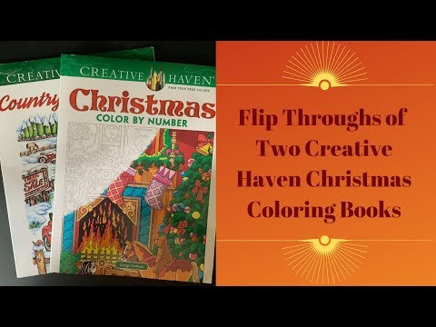 Flip Throughs Of Two New Creative Haven Christmas Coloring Books