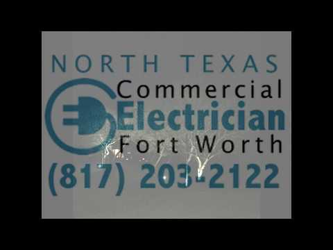Electrician Fort Worth | Commercial Electrician Contractor