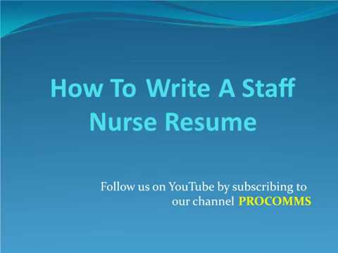 How To Write A Staff Nurse Resume | Staff Nurse Resume