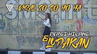 DJ PERGI HILANG DAN LUPAKAN VERSI SO SO HO HA   DJ SLOW FULLBASS By DJ AXL 2020