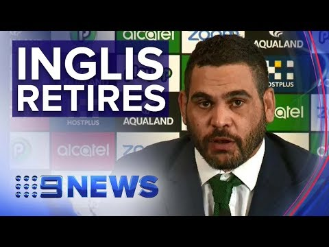 Rabbitohs captain Greg Inglis announces immediate retirement | Nine News Australia