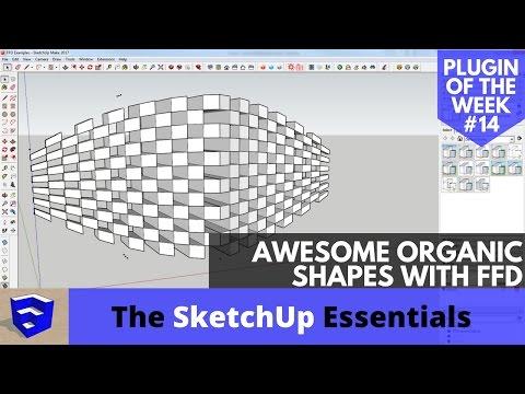 Create Awesome Organic Shapes in SketchUp with FFD - SketchUp Plugin of the Week #14