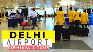 Delhi Airport Terminal 3 Tour   Indira Gandhi International Airport Departure & Arrival Details