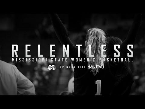 Relentless: Mississippi State Women