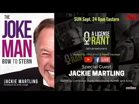 "A License to Rant;S1Ep11 with Jackie ""The Joke Man"" Martling"