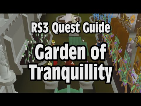 RS3: Garden of Tranquillity Quest Guide - RuneScape
