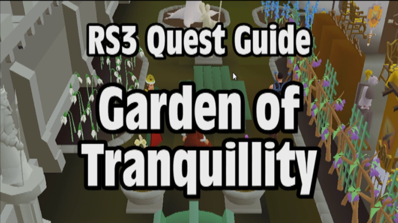 Rs3 Garden Of Tranquillity Quest Guide Runescape Youtube