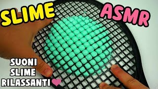 SLIME ASMR (SUONI SLIME RILASSANTI) Slime Most Satisfying Sounds Iolanda Sweets