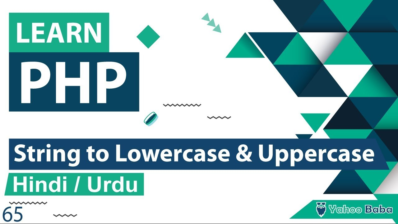 PHP String LowerCase & UpperCase Functions Tutorial in Hindi / Urdu