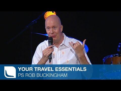 Your Travel Essentials | Ps Rob Buckingham