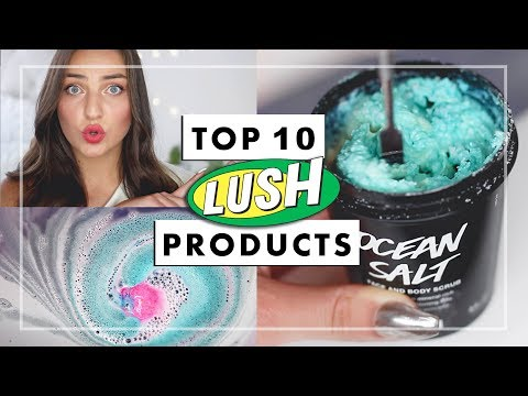 Top 10 Best LUSH Products Of All Time + DEMOS!