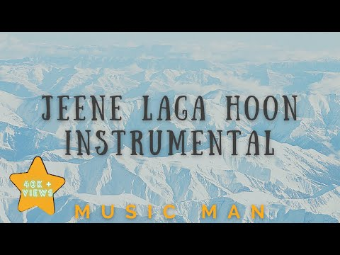 Jeene Laga Hoon | Instrumental | Karaoke | Music Man