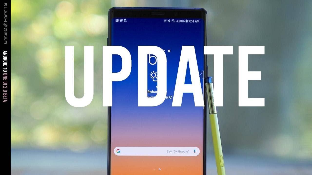 Update Android 10 cho Note 9 dễ như ăn kẹo