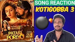 PATAKI PORIYO Song Reaction | Kichcha Sudeep,Vijay Prakash,Shiva Karthik | #Kotigobba3 #Oyeepk💥😍