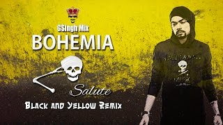 Bohemia-Salute ft. Wiz Khalifa Black and Yellow Remix   Hot N*gga Remix   (GSingh Mix)