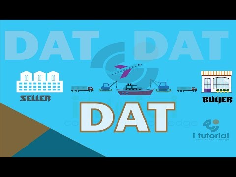 delivered at terminal !! DAT !! incoterms !! international shipping terms !! i tutorial!!