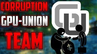 CORRUPTION OF GPUNION (GUT) TEAM AND PROJECT! GUT IS WORTHLESS
