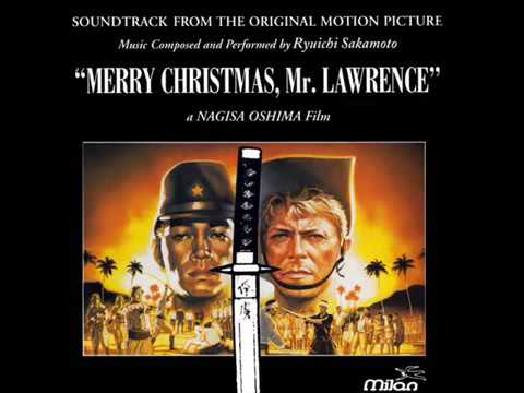 Merry Christmas Mr Lawrence.Ryuichi Sakamoto Merry Christmas Mr Lawrence Theme Original