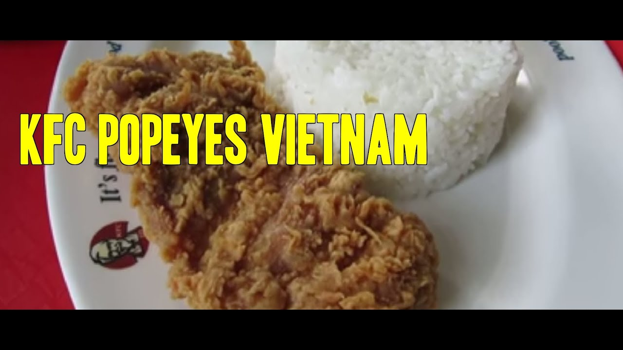 kfc vietnam Kfc alone, he said, is only one factor in the country's obesity epidemic, but it represents the embrace of western foods 83 percent in vietnam.