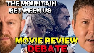 THE MOUNTAIN BETWEEN US Movie Review - Film Fury