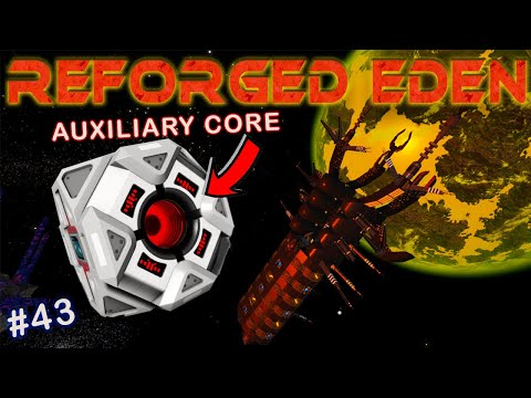 HOW TO GET AN AUXILIARY CPU CORE | REFORGED EDEN | Empyrion Galactic Survival | #43