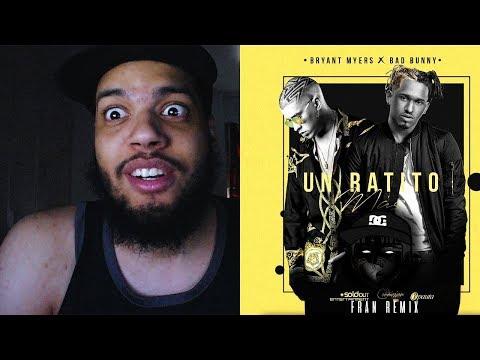Un Ratito Mas Reaccion - Bryant Myers Feat Bad Bunny | Video Oficial