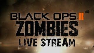 BO2 Zombies Live Stream (Xbox360)