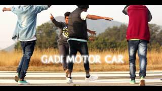 GAdi MoToR CaR... Hd NaGpuRi (SaDri) DanCe bY 4 Masti BoyZ (SK SmiīH LAkra)