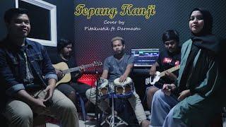 TEPUNG KANJI (AKU RA MUNDUR) - JAMES AP FT. SYAHIBA SAUFA (Pitakustik Cover) feat. Darmastu
