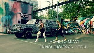 Move To Miami - Enrique Iglesias & Pitbull | Zumba Dance Choreo