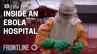 inside an ebola hospital in west africa   frontline