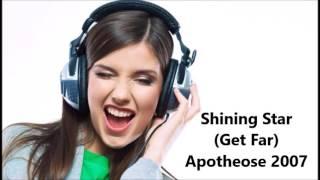 Shining Star (Get Far)   Apotheose 2007