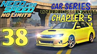 Need For Speed No Limits - Car Series - Uber Subaru : Chapter 5 | Episode 38