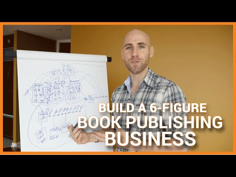 How To Build A 6-Figure Book Publishing Business (Kindle eBooks, CreateSpace & Audiobooks)